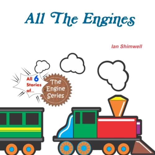 All the Engines By Ian Shimwell