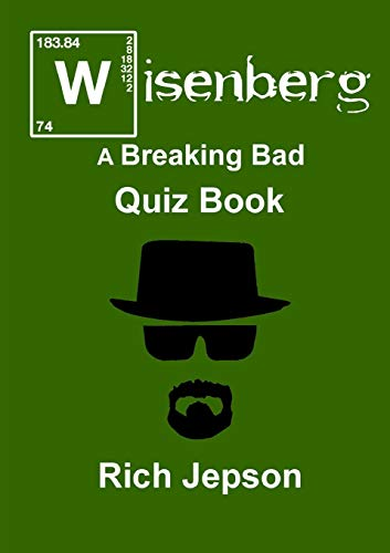 Wisenberg - A Breaking Bad Quiz Book by Rich Jepson