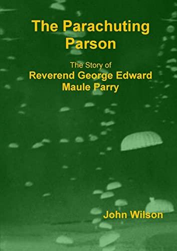 The Parachuting Parson By John Wilson