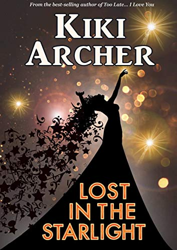 Lost In The Starlight By Kiki Archer