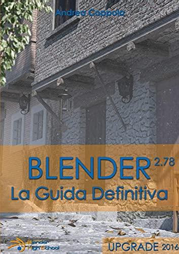 Blender - La Guida Definitiva - Upgrade 2016 By Andrea Coppola