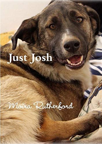 Just Josh By Moira Rutherford