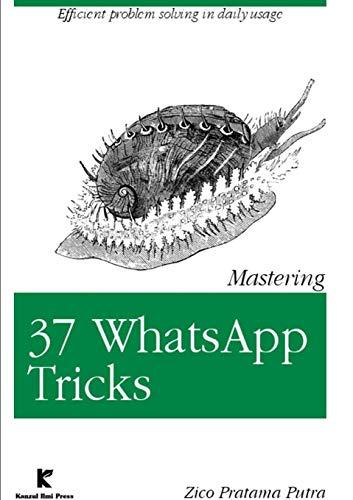 Mastering 37 Whatsapp Tricks By Zico Pratama Putra