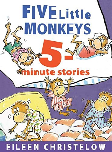 Five Little Monkeys 5-Minute Stories By Eileen Christelow