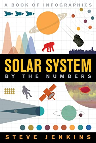 Solar System: By the Numbers By Steve Jenkins