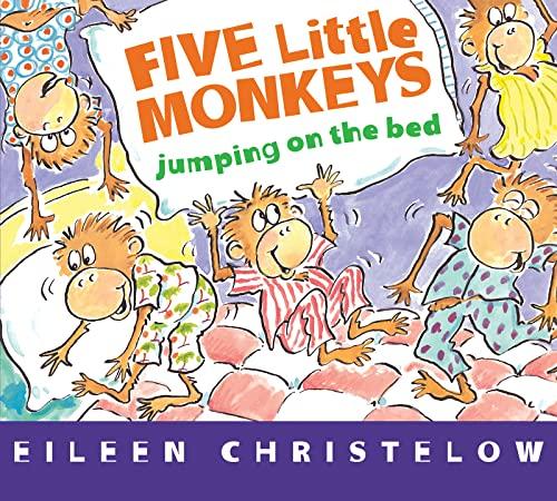 Five Little Monkeys Jumping on the Bed By Eileen Christelow