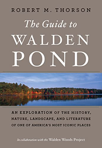 Guide to Walden Pond By ,Robert,M. Thorson