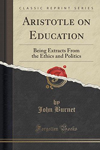 Aristotle on Education By John Burnet