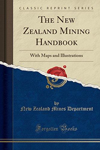 The New Zealand Mining Handbook By New Zealand Mines Department