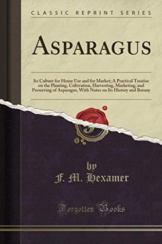 Asparagus By F.M. Hexamer