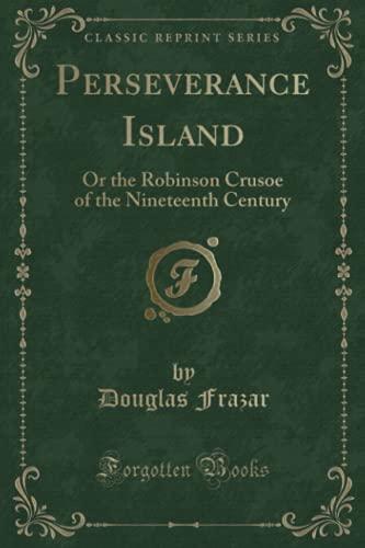 Perseverance Island By Douglas Frazar
