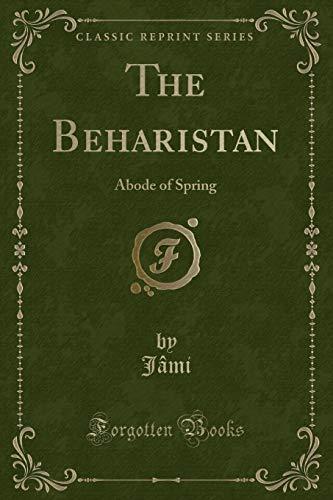The Beharistan By Jami Jami