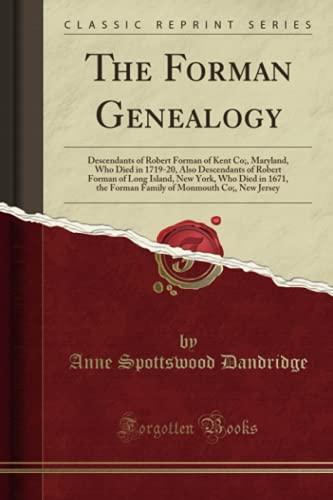 The Forman Genealogy By Anne Spottswood Dandridge