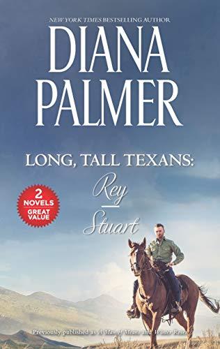 Long, Tall Texans: Rey/Stuart By Diana Palmer