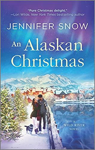 An Alaskan Christmas By Jennifer Snow