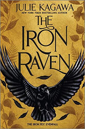 The Iron Raven von Julie Kagawa