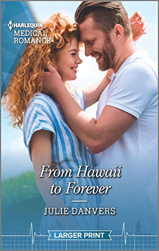 From Hawaii to Forever By Julie Danvers