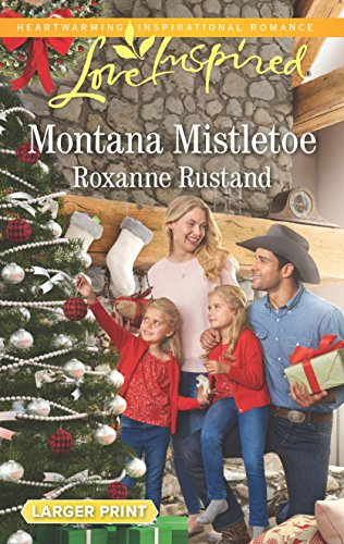 Montana Mistletoe By Roxanne Rustand
