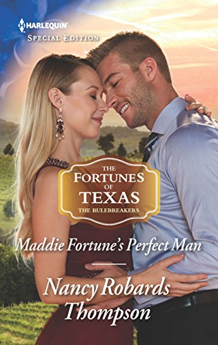 Maddie Fortune's Perfect Man By Nancy Robards Thompson