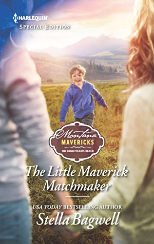 The Little Maverick Matchmaker By Stella Bagwell