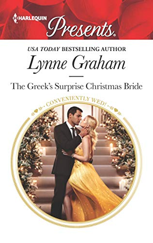 The Greek's Surprise Christmas Bride By Lynne Graham