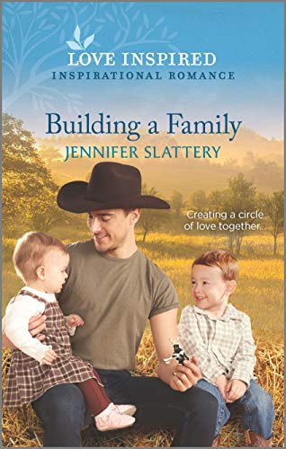 Building a Family By Jennifer Slattery