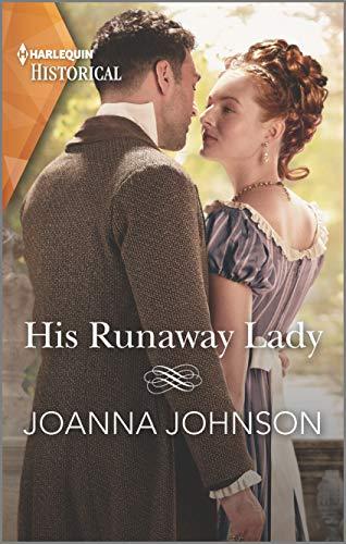 His Runaway Lady By Joanna Johnson
