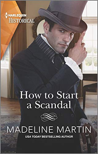 How to Start a Scandal By Madeline Martin