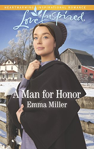 A Man for Honor By Emma Miller