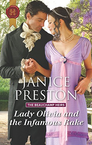 Lady Olivia and the Infamous Rake By Janice Preston