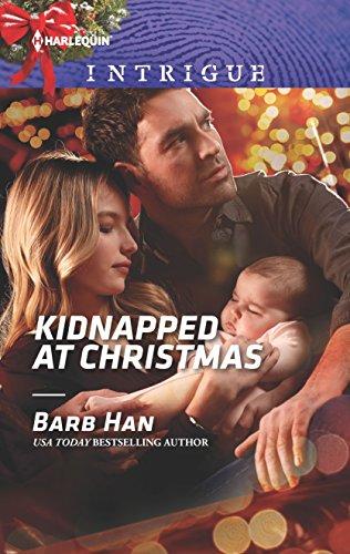 Kidnapped at Christmas By Barb Han