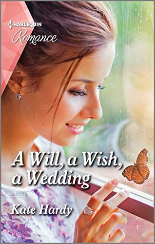 A Will, a Wish, a Wedding By Kate Hardy