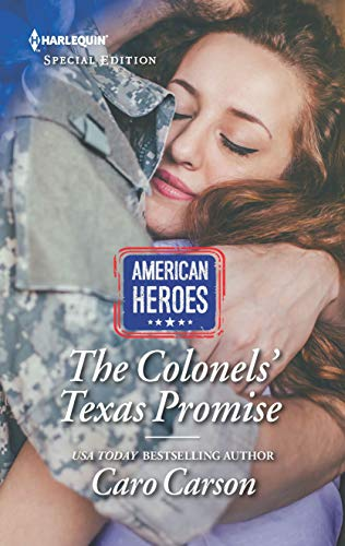 The Colonels' Texas Promise By Caro Carson