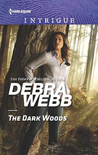 The Dark Woods By Debra Webb