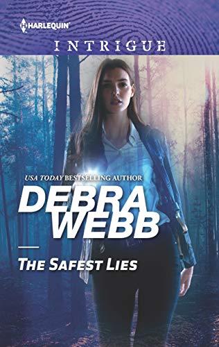The Safest Lies By Debra Webb