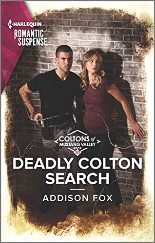 Deadly Colton Search By Addison Fox