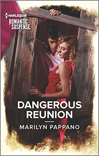 Dangerous Reunion By Marilyn Pappano