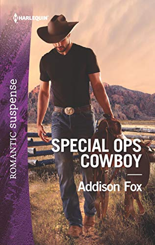 Special Ops Cowboy By Addison Fox