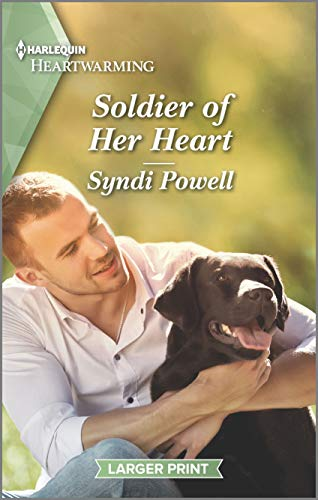 Soldier of Her Heart By Syndi Powell