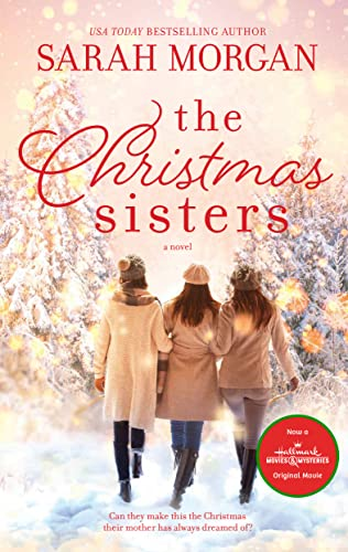 The Christmas Sisters By Sarah Morgan (University of Southern Mississippi)