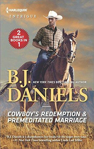 Cowboy's Redemption & Premeditated Marriage By B J Daniels