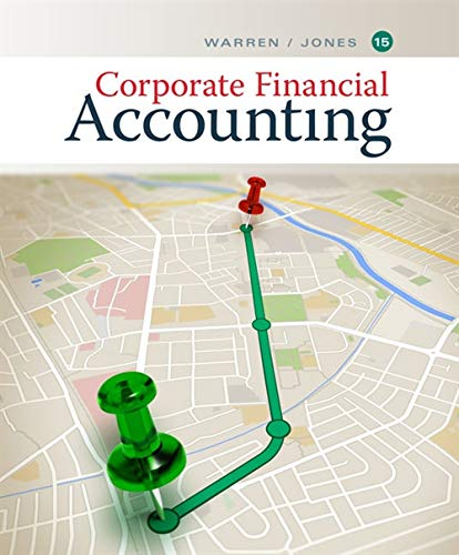 Corporate Financial Accounting By Carl Warren (University of Georgia, Athens)