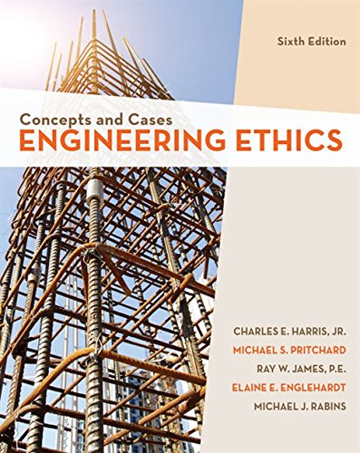 Engineering Ethics By Ray James (Texas A&M)