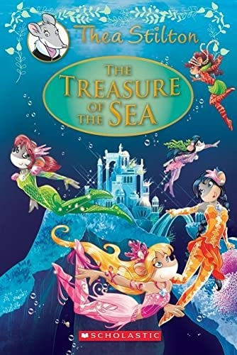 Thea Stilton Special Edition #5: Treasure of the Sea By Thea Stilton