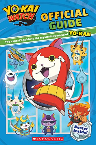 Yo-Kai Watch Official Guide By Meredith Rusu