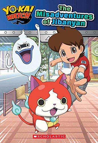 The Misadventures of Jibanyan (Yo-Kai Watch: Chapter Book), Volume 1 By Kate Howard