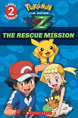 The Rescue Mission (Pokemon Leveled Reader) By Maria S Barbo