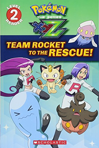 Team Rocket to the Rescue! (Pokemon: Kalos Reader #2) By Maria S Barbo