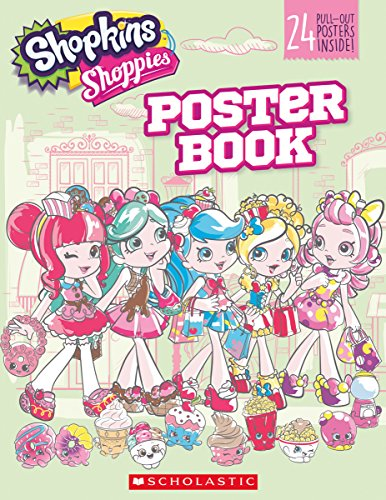 Shopkins Shoppies: Poster Book By Scholastic