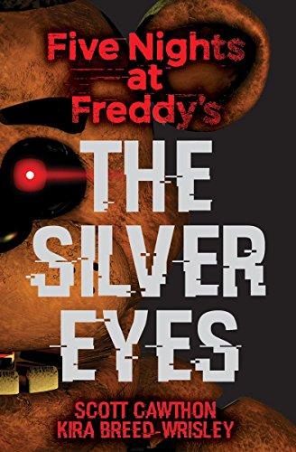 Five Nights at Freddy's: The Silver Eyes von Scott Cawthon